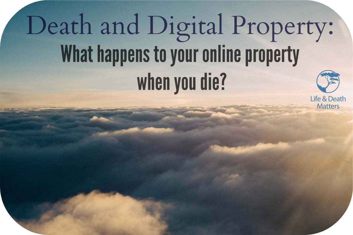 Death and Digital Property