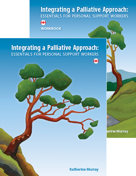 Integrating a Palliative Approach textbook and workbook package