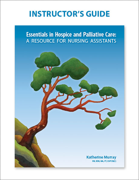 Instructors Guide for teaching hospice and palliative care